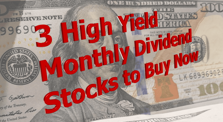 High Yield Monthly Dividend Stocks