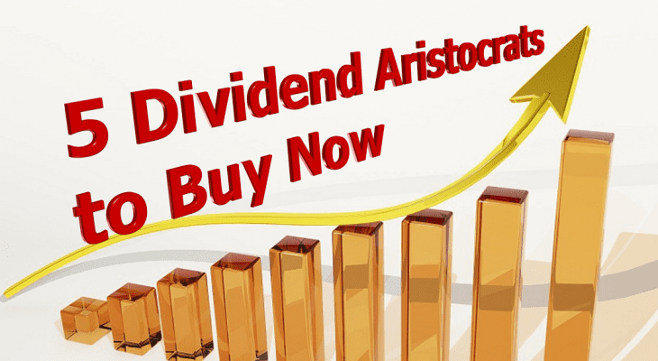 5 Dividend Aristocrats to Buy Now