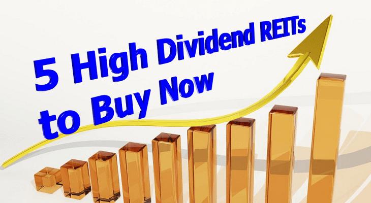High Dividend REITs