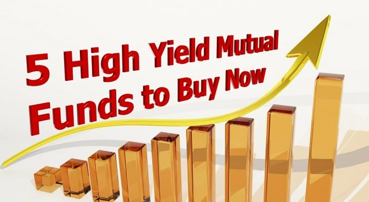 5 High Yield Mutual Funds to Buy Now_2019-09-05
