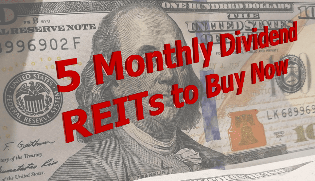 Monthly Dividend REITs