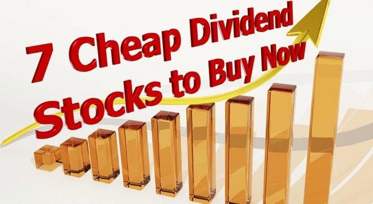 Cheap Dividend Stocks