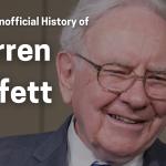 the new unofficial history of warren buffett