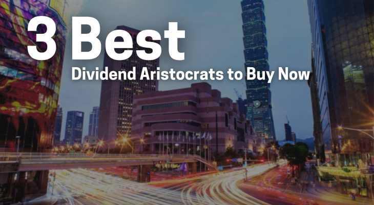 3 best dividend aristocrats to buy now