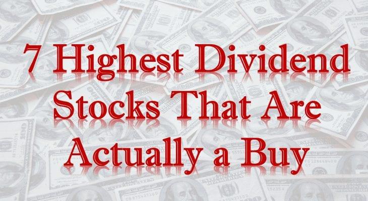 Highest Dividend Stocks