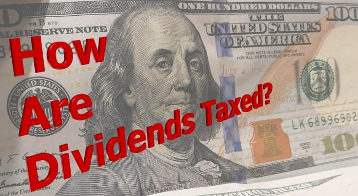 How are Dividends Taxed