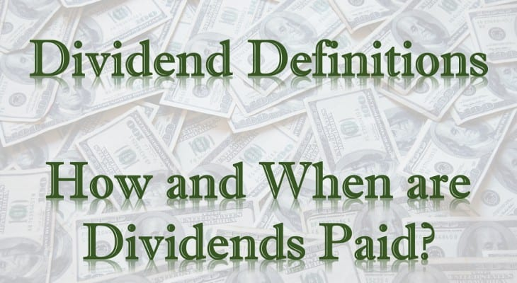 How and When are Dividends Paid