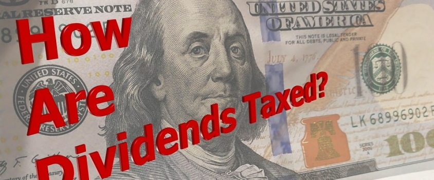 Dividend Definitions – How are Dividends Taxed and at What Rates?