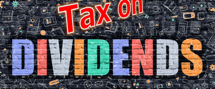 Tax on Dividends – 6 Must-Know Facts