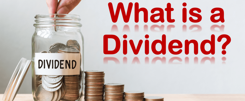 Dividend Definitions – What is a Dividend?