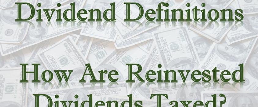 How Are Reinvested Dividends Taxed?